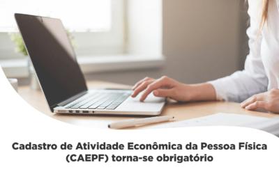 Cadastro de Atividade Econômica da Pessoa Física (CAEPF) torna-se obrigatório