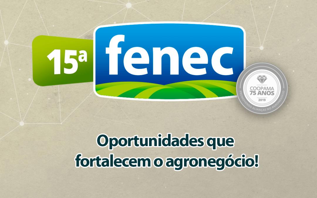 15º FENEC: Oportunidades que fortalecem o agronegócio!